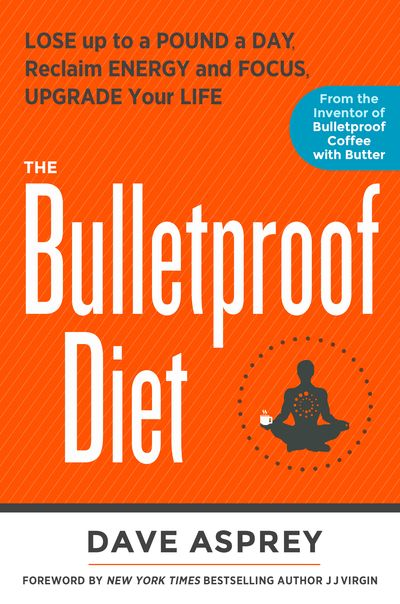 The Bulletproof Diet is everything wrong with eating in America