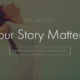 A Storytelling Takeover